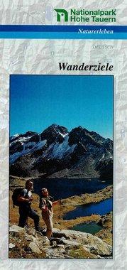 Nationalpark Hohe Tauern - Wanderziele